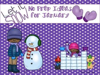 No Prep Ideas for January
