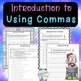No-Prep- Introduction to Commas