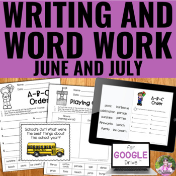 NO PREP June & July Writing and Word Work Package
