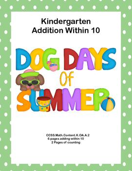 No Prep Kindergarten Math -Adding Within 10-CCSS-Dog Days of Summer