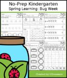 No-Prep Kindergarten Spring Learning: Bug Week - Distance