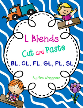 No Prep L Blends BL, CL, FL, GL, PL, and SL Cut and Paste Bundle