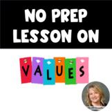 No Prep Lesson on Values