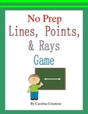 No Prep Lines, Points, and Rays Game - Fourth Grade Math 4.G.A.1