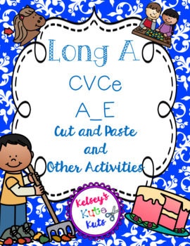 No Prep Long Vowel A CVCe, A_E Hands on Cut and Paste and Other Activities