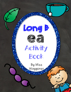 No Prep Long E Vowel Team EA Hands on Cut and Paste and Other Activities