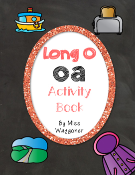 No Prep Long O Vowel Team OA Hands on Cut and Paste and Ot