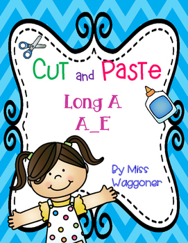 No Prep Long Vowel A, a_e Cut and Paste