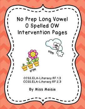 No Prep Long Vowel O Spelled OW Intervention Pages
