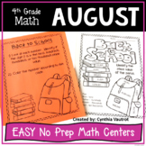 4th Grade MATH Centers for August No Prep  (Back-to-School)