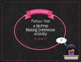 No-Prep Making Inferences