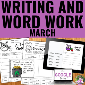 Writing and Word Work Package for March - NO PREP!