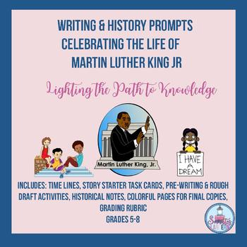 Writing & History Prompts for Martin Luther King Jr. (5-8)