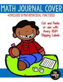 No Prep Math Writing Journal Label with 8 Mathematical Practices