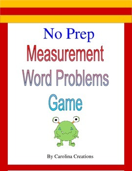 No Prep Measurement Word Problems Game - 4.MD.A.2