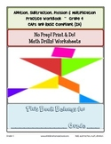 No Prep! Mixed Math Drills Practice Workbook - Grade 4
