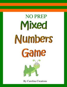 No Prep Mixed Numbers Game - Fourth Grade Common Core Math