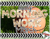 No Prep Morning Work - March
