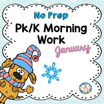 Morning Work  PK -K  ~ January