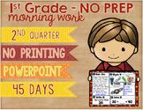 No Prep Morning Work Powerpoint Presentation First Grade Second Quarter