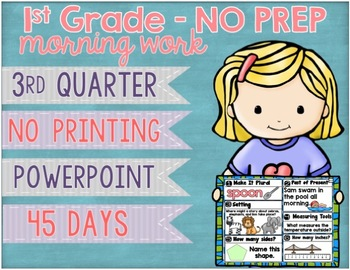 No Prep Morning Work Powerpoint Third Quarter 1st Grade