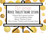 No Prep Movie Trailer Theme Lesson Pack