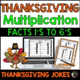 Multiplication Fact Practice 1's -6's with Thanksgiving Jokes
