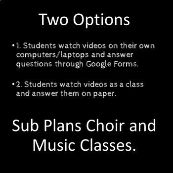 No Prep - Music/Choir Sub Plan IV - High School or Middle School - Self Grading