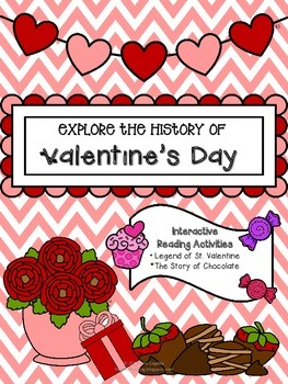 No Prep Needed: Explore the History of St. Valentine's Day!