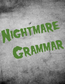 No-Prep Nightmare Grammar
