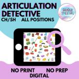 Articulation Detective (CH/SH)