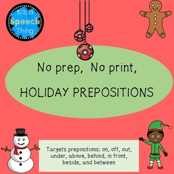 No Prep, No Print, Holiday Prepositions!