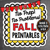 Fall NO PREP Math and Literacy - 3rd Grade
