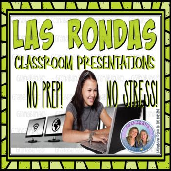 No-Prep! No-Stress! Las Rondas Classroom Presentations