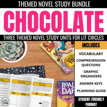 Chocolate Novel Study Unit Bundle - Perfect for February Literature Circles!