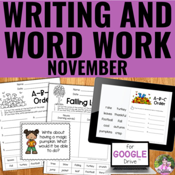 November Writing and Word Work Package (NO PREP)