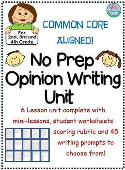 No Prep Opinion Writing Unit. 6 lessons, Writing Worksheet