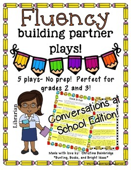 No Prep Partner Fluency Plays- Conversations at School 2nd & 3rd Gr.