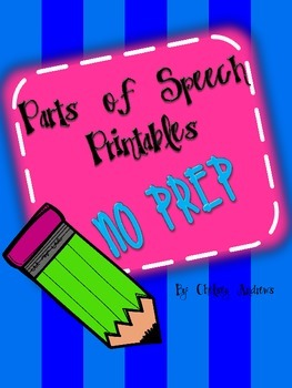 No Prep Printables for Parts of Speech {Nouns, Adjectives, Verbs and MORE}