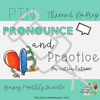 No-Prep Pin, Pronounce and Practice Themed Growing Bundle for Articulation