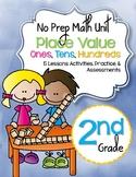 No Prep Place Value Unit 2nd Grad {CCSS}