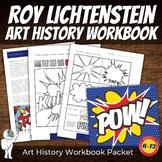 *Roy Lichtenstein Art History Workbook and Activities - Pop Art