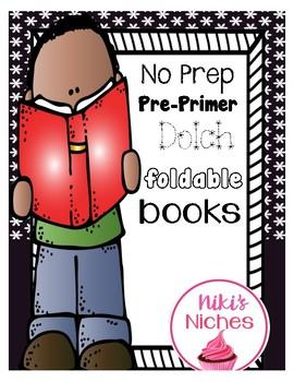 No Prep: Pre Primer Dolch Sight Word Foldable Books