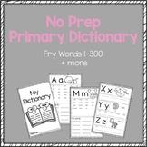 No Prep Primary Dictionary