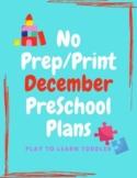 No Prep/Print December Preschool Lesson Plans