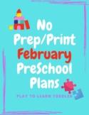 No Prep/Print February Preschool Lesson Plans