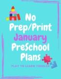 No Prep/Print January Preschool Lesson Plans