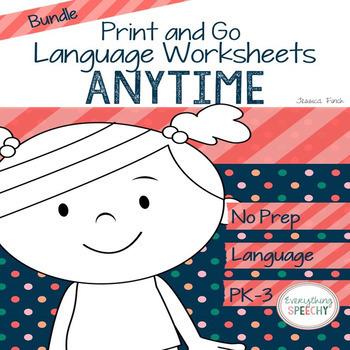No Prep Print and Go Language ANYTIME *GROWING* BUNDLE