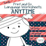 No Prep Print and Go Language ANYTIME BUNDLE