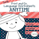 No Prep Print and Go Language ANYTIME *GROWING* BUNDLE